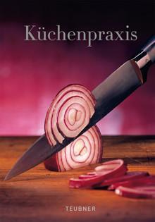 Kochbuch: Küchenpraxis