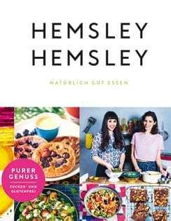 Kochbuch von Melissa & Jasmine Hemsley: Hemsley und Hemsley