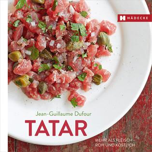 Kochbuch von Jean-Guillaume Dufour: Tatar