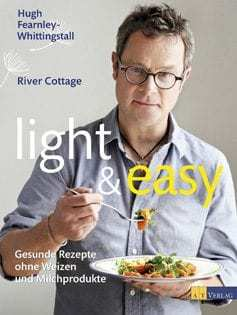 Kochbuch von Hugh Fearnley-Whittingstall: Light & Easy