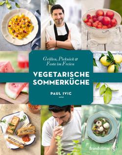 Kochbuch von Paul Ivic: Vegetarische Sommerküche