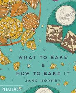 Backbuch von Jane Hornby: What to Bake and How to Bake It