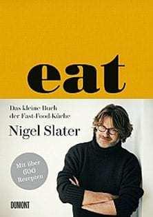 Kochbuch von Nigel Slater: eat