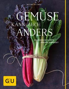 Kochbuch von Bettina Matthaei: Gemüse kann auch anders
