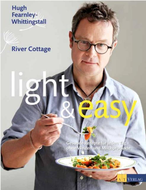 Kochbuch von Hugh Fearnley-Whittingstall: Light & Easy