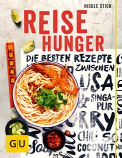 Kochbuch von Nicole Stich: Reisehunger