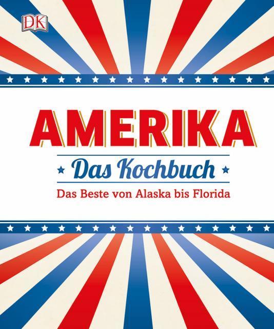 Kochbuch von Caroline Bretherton & Elena Rosemond-Hoerr: Amerika