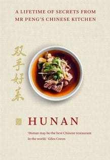 Kochbuch von Mr Peng & Qin Xie: Hunan