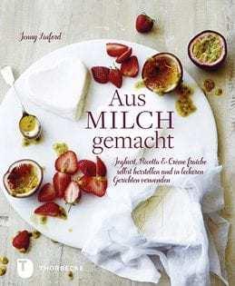 Kochbuch von Jenny Linford: Aus Milch gemacht