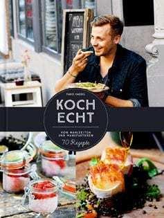 Kochbuch von Fabio Haebel: KochEcht