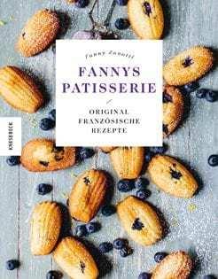 Backbuch von Fanny Zanotti: Fanny Patisserie