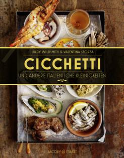 Kochbuch von Lindy Wildsmith & Valentina Sforza: Cicchetti