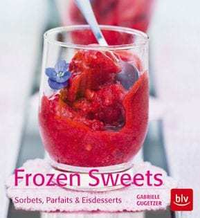 Kochbuch von Gabriele Gugetzer: Frozen Sweets