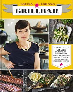 Kochbuch von Louisa Lorang: Grillbar