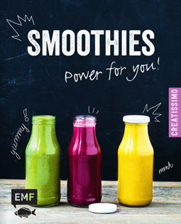 Kochbuch von Irina Pawassar: Smoothies – Power for you!