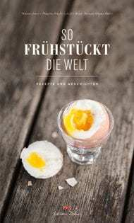 Kochbuch: So frühstückt die Welt