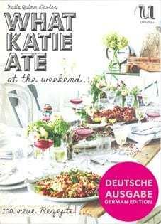 Kochbuch von Katie Quinn Davies: What Katie Ate at the Weekend