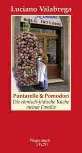Kochbuch von Luciano Valabrega: Puntarelle & Pomodori