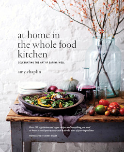 Kochbuch von Amy Chaplin: At Home in the Whole Food Kitchen