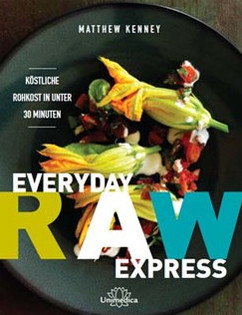 Kochbuch von Matthew Kenney: Everyday Raw Express
