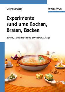 Kochbuch von Georg Schwedt: Experimente rund ums Kochen