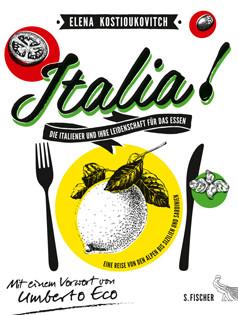 Kochbuch von Elena Kostioukovitch: Italia!