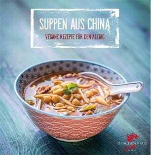 Kochbuch von Nora Frisch & Ming Dittel: Suppen aus China
