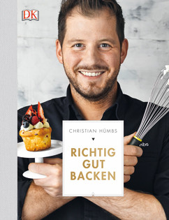 Backbuch von Christian Hümbs: Richtig gut backen