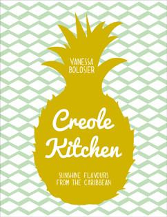 Kochbuch von Vanessa Bolosier: Creole Kitchen