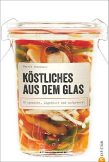 Kochbuch von Henrik Andersson: Köstliches aus dem Glas