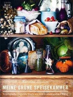 Kochbuch von Karoline Jönsson: Meine grüne Speisekammer