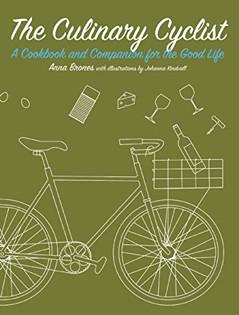 Kochbuch von Anna Brones: The Culinary Cyclist