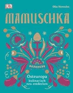 Kochbuch von Olia Hercules: Mamuschka