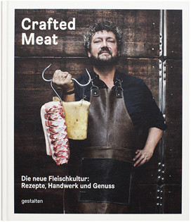 Crafted Meat: Die neue Fleischkultur