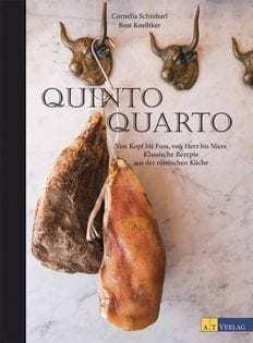 Kochbuch von Cornelia Schinharl & Beat Koelliker: Quinto Quarto