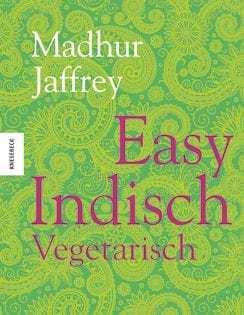 Kochbuch von Madhur Jaffrey: Easy Indisch Vegetarisch