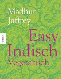 kochbuch von madhur jaffrey easy indisch vegetarisch valentinas kochen essen. Black Bedroom Furniture Sets. Home Design Ideas