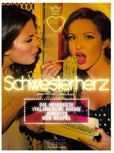 Kochbuch von Emma Hearst & Sarah Krathen: Schwesterherz