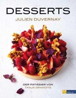 Kochbuch von Julien Duvernay: Desserts