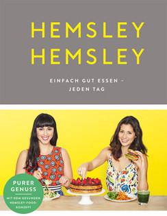 Kochbuch von Jasmine & Melissa Hemsley: Einfach gut essen