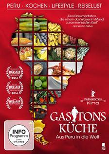 Unterwegs im Kino: Gastons Küche – Aus Peru in die Welt