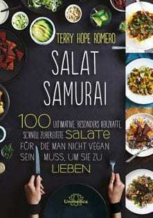 Kochbuch von Terry Hope Romero: Salat Samurai