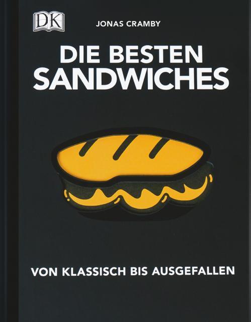 Kochbuch von Jonas Cramby: Die besten Sandwiches