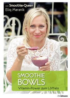 Cover-kochbuch-smoothie-bowls-eliq-maranik-valentinas