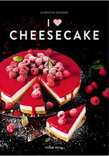 Backbuch von Christin Geweke: I Love Cheesecake