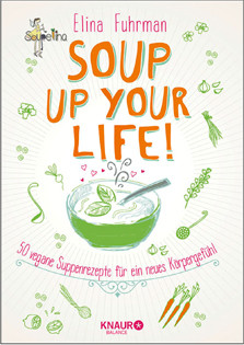 cover-kochbuch-elina-fuhrman-soup-up-your-life-valentinas