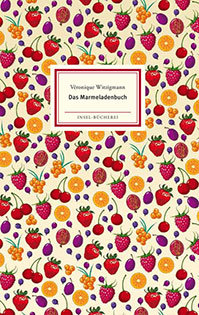 Kochbuch von Véronique Witzigmann: Das Marmeladenbuch