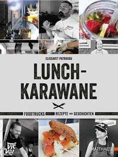 Kochbuch von Elissavet Patrikiou: Lunch-Karawane