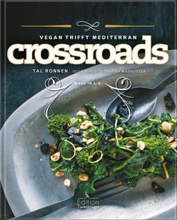 Kochbuch von Tal Ronnen: Crossroads - Vegan trifft mediterran