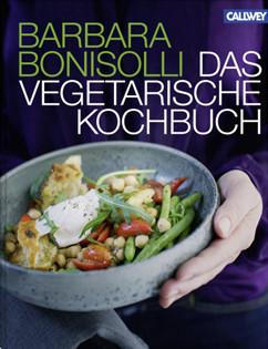 Kochbuch von Barbara Bonisolli: Das vegetarische Kochbuch